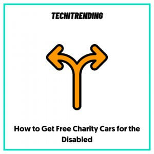 How to Get Free Charity Cars for the Disabled