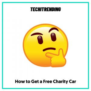 How to Get a Free Charity Car